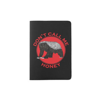 Don't Call Me Honey, Honey Badger Red Feminist Art Passport Holder