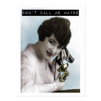 Don't Call Me Maybe Postcard