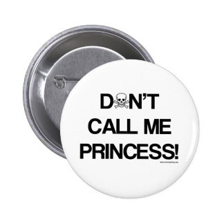 Don't-Call-Me-Princess Buttons
