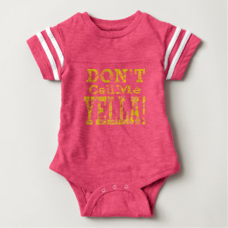 Don't Call Me Yella - Funny Baby Bodysuit