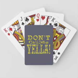 Don't Call Me Yella - Playing Cards
