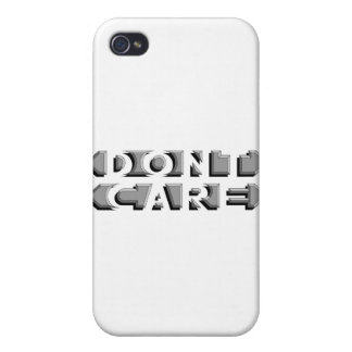 Don't Care Case For iPhone 4