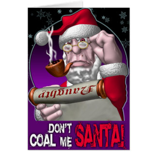 Don't Coal Me Santa! Card