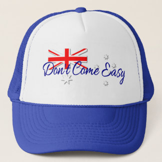Don't Come Easy Trucker Hat