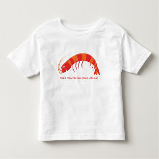 'Don't come the raw prawn with me!' Shirt