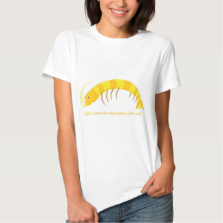 'Don't come the raw prawn with me!' Tshirts