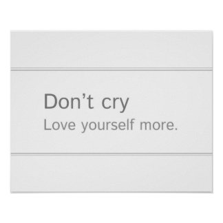 Don't cry Poster