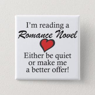 """Don't disturb me, I'm reading"" button. 15 Cm Square Badge"