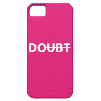 Don't doubt. Do. Barely There iPhone 5 Case