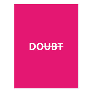 Don't doubt. Do. Postcard
