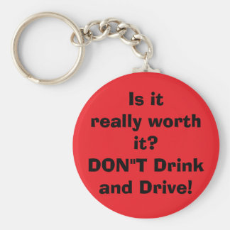 don't drink and drive basic round button key ring