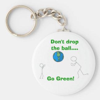Don't drop the ball...., Go Green! Key Ring