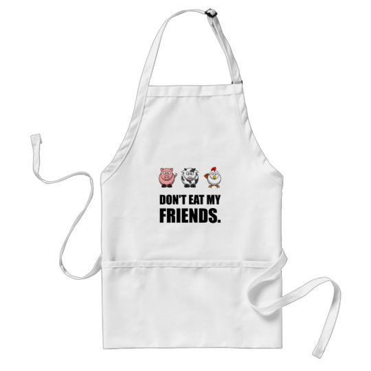 Dont Eat My Friends Standard Apron