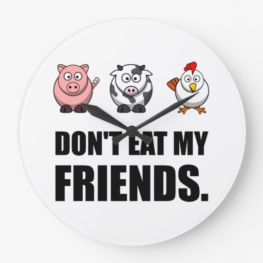 Dont Eat My Friends Wall Clocks