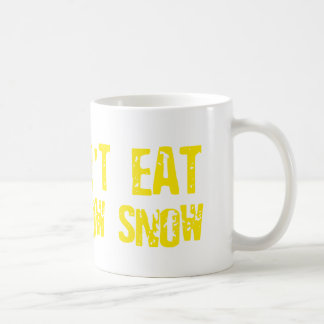 Don't Eat Yellow Snow - Funny, Comedy, Humour Basic White Mug