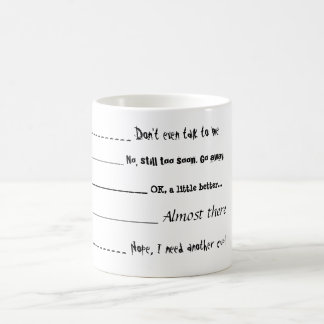 """Don't even talk to me"" Coffee Mug"