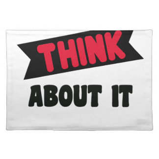 don't even think about it 2 gift t shirt placemat