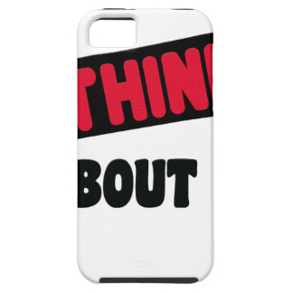 don't even think about it 2 gift t shirt tough iPhone 5 case
