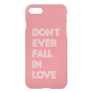Don't Ever Fall in Love Pink Kpop iPhone 7 Case