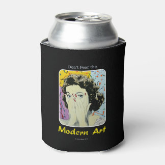 'Don't Fear the Modern Art' on a Can Cooler