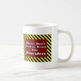 Don't Feed or Tease Mug