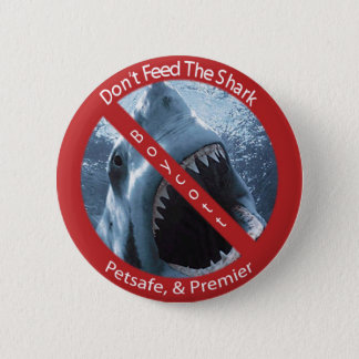 Don't Feed the Shark 6 Cm Round Badge