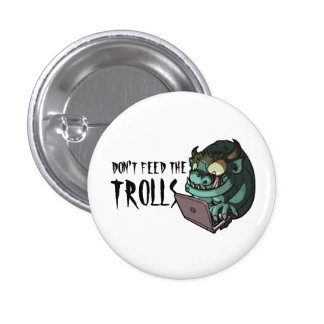 Don't Feed The Trolls Internet Troll Web Cartoon 3 Cm Round Badge