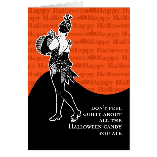 Don't Feel Guilty About Halloween Candy Card