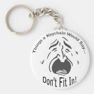 Don't Fit In Lt Keychain Basic Round Button Keychain