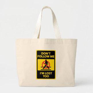 Dont-Follow-Me Large Tote Bag
