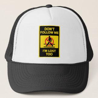 Dont-Follow-Me Trucker Hat