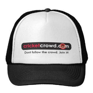 Dont follow the crowd. Join it! Cap Hat