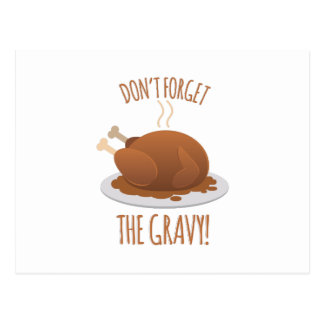 Dont Forget Gravy Postcard