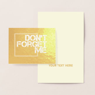 Dont Forget Me Keeping in Touch Statement Foil Card