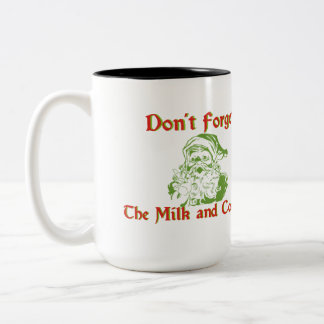 Don't forget milk and cookies Two-Tone coffee mug