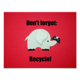 Don't forget: Recycle Poster