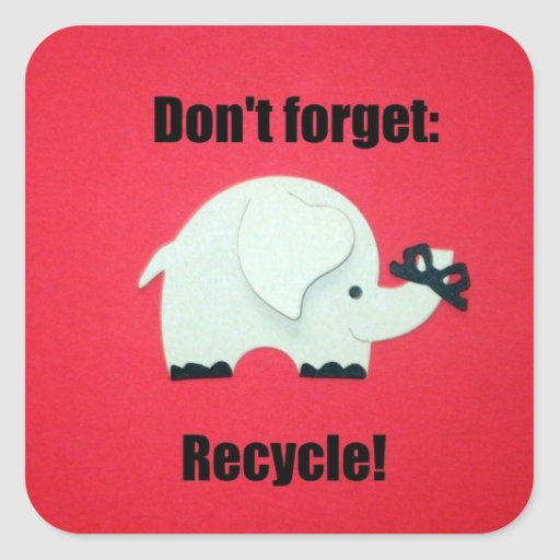 Don't forget: Recycle Square Sticker