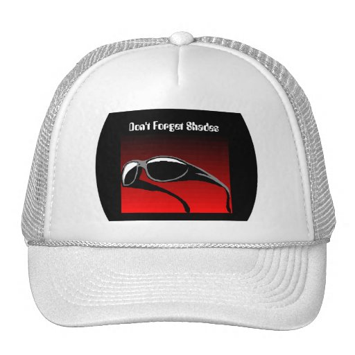Don't Forget Shades - Trucker Hat