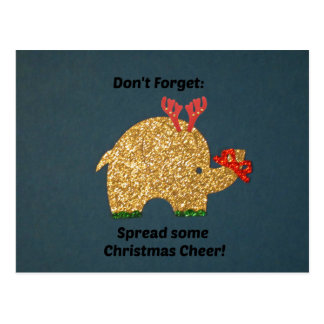 Don't Forget: Spread some Christmas cheer! Postcard