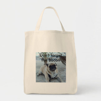 Don't Forget the Bacon Grocery Tote Bag