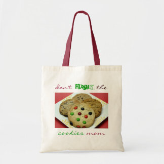 Don't Forget The Cookies Mom, Grocery Bag