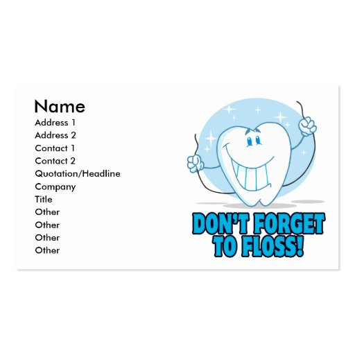 don't forget to floss flossing cartoon tooth business card