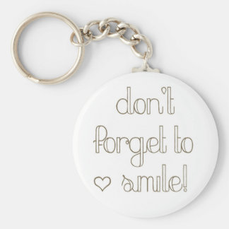 Don't Forget To Smile Keychain