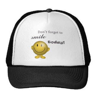 Don't forget to smile today! cap