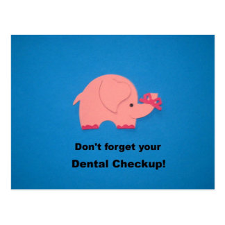Don't forget your dental checkup. postcard