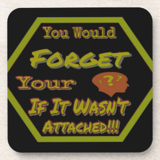 Dont Forget Your Head Green Coaster