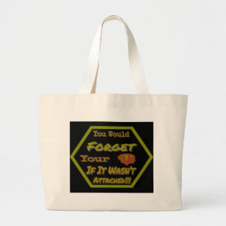 Dont Forget Your Head Green Large Tote Bag