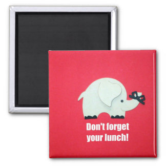 Don't forget your lunch! square magnet