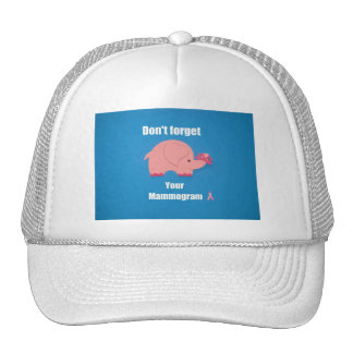 Don't forget your mammogram. hats