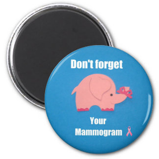 Don't forget your mammogram. magnets